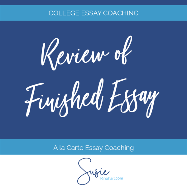 College Essay Coaching: Review of Finished Essay